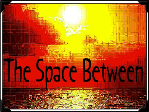 "View ""The Space Between"""